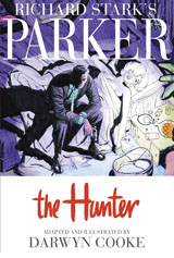 Richard Stark's Parker: The Hunter HC